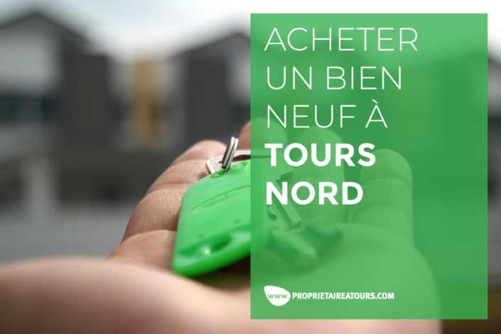 Acheter son appartement neuf à Tours Nord