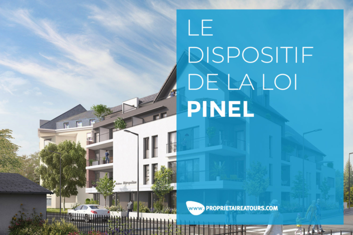 LE DISPOSITIF DE LA LOI PINEL